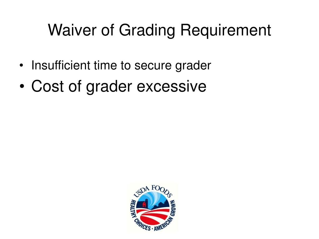 Waiver of Grading Requirement