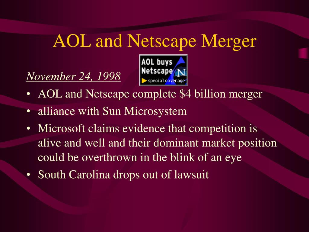 AOL and Netscape Merger