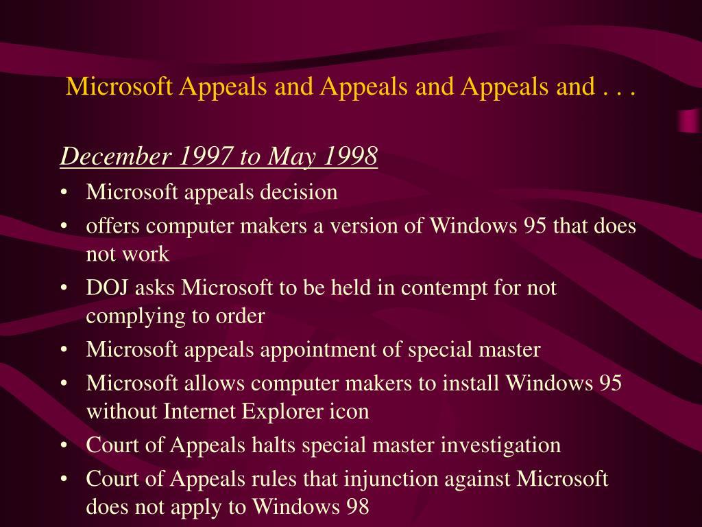 Microsoft Appeals and Appeals and Appeals and . . .