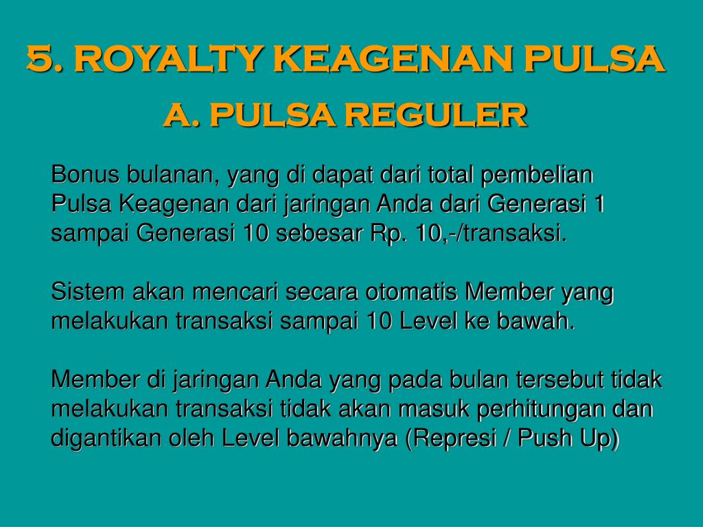 5. ROYALTY KEAGENAN PULSA