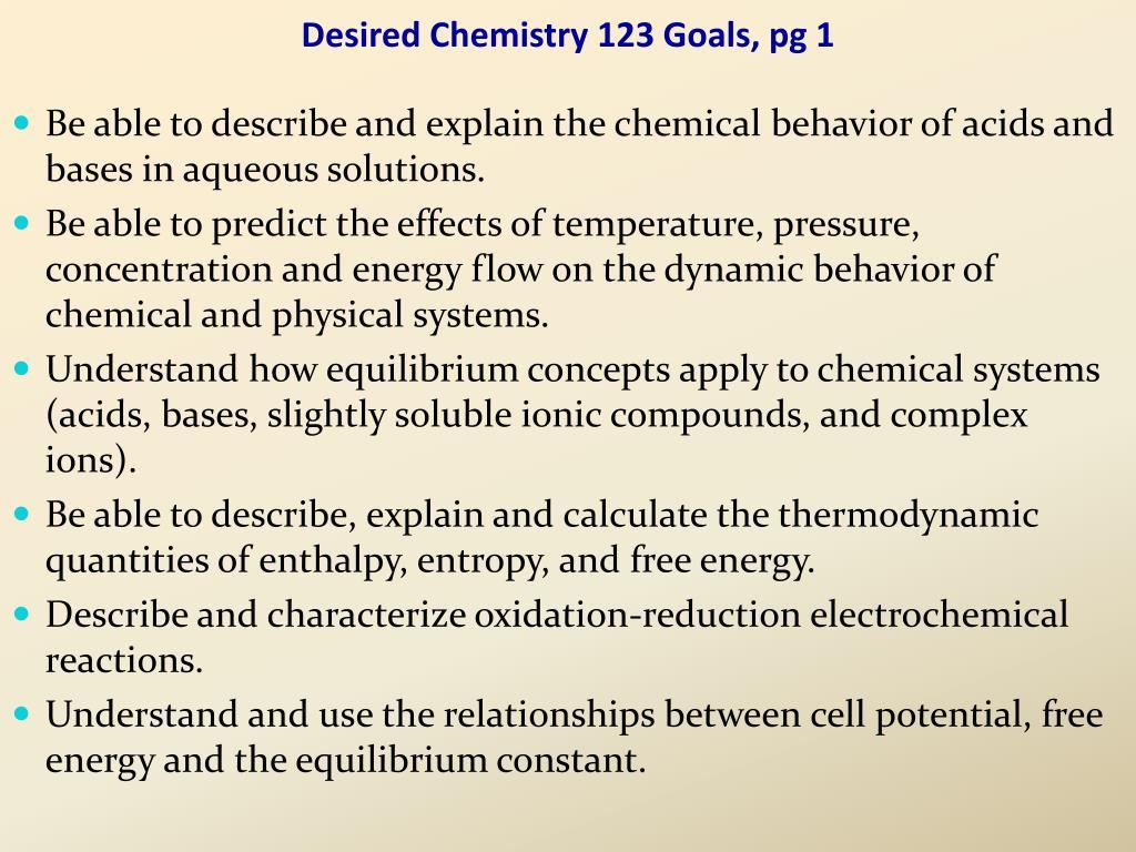 Desired Chemistry 123 Goals, pg 1