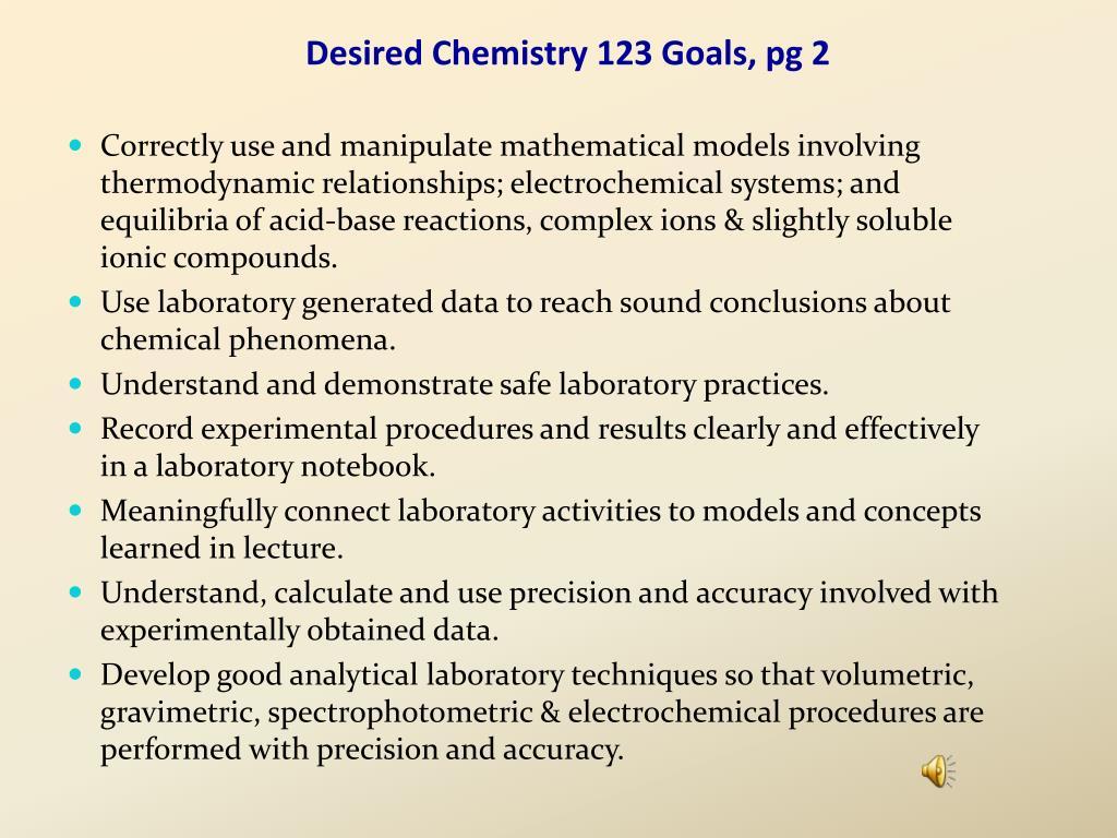 Desired Chemistry 123 Goals, pg 2