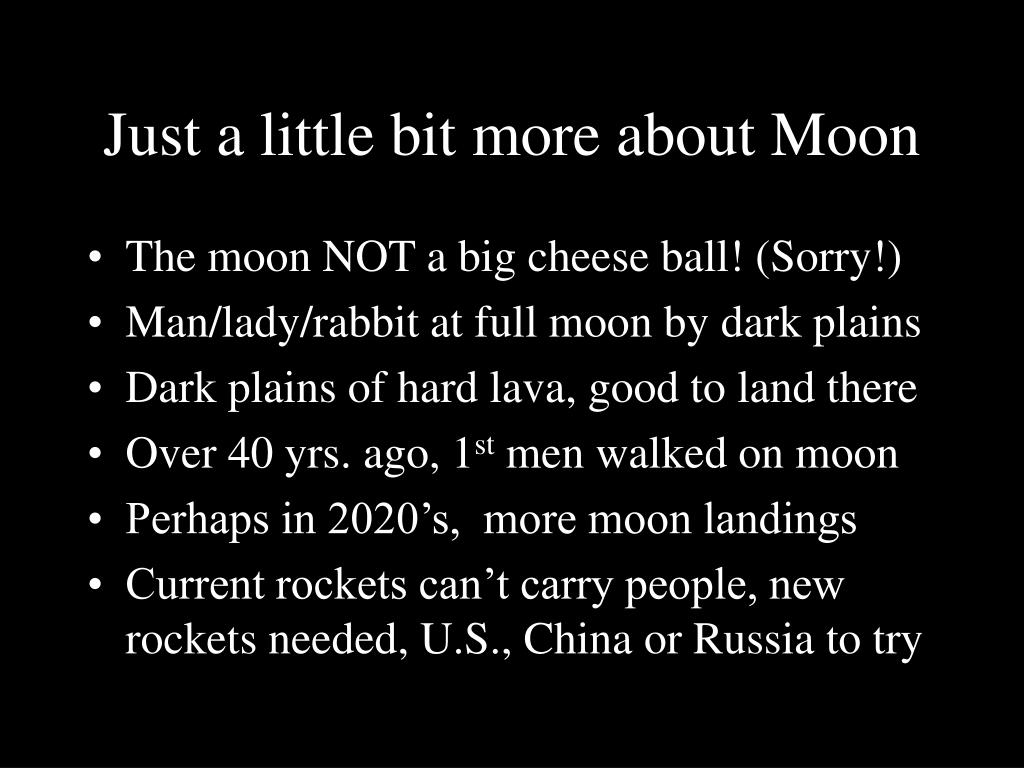 Just a little bit more about Moon
