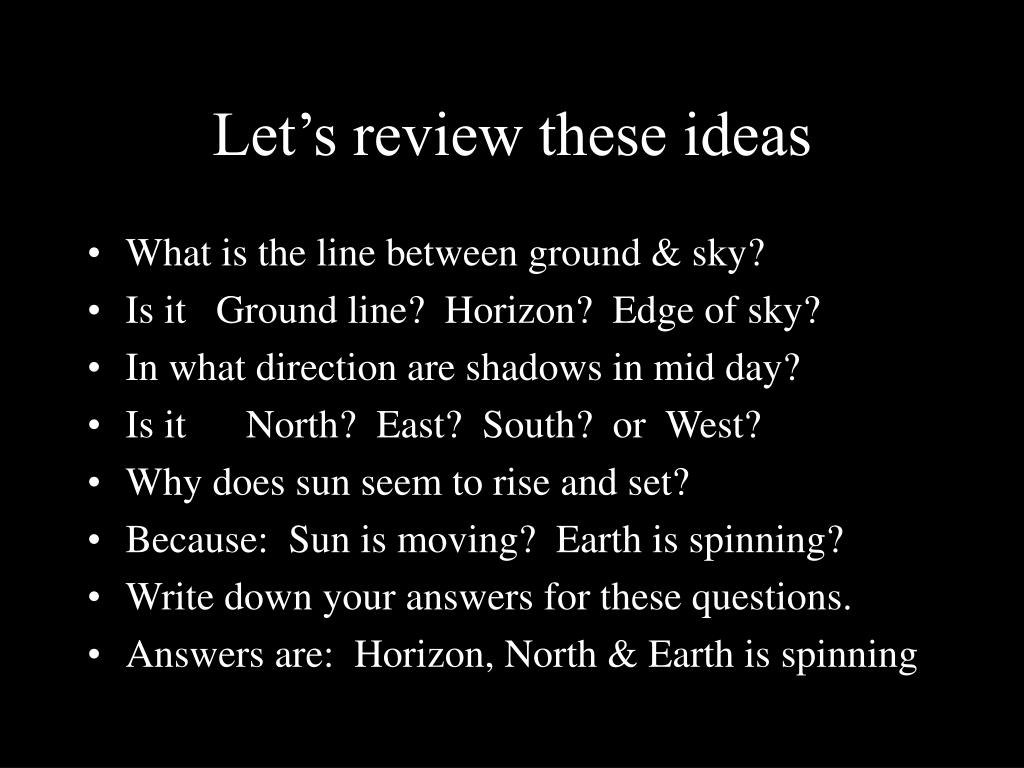 Let's review these ideas