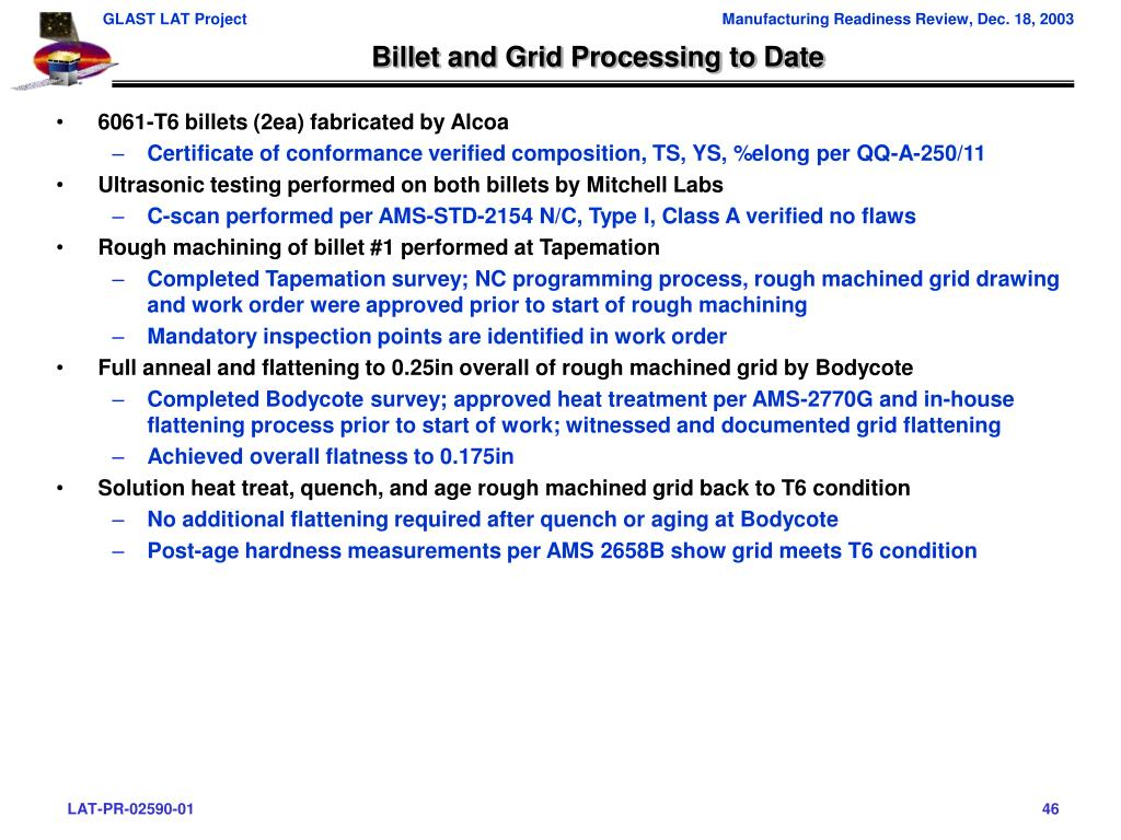 Billet and Grid Processing to Date
