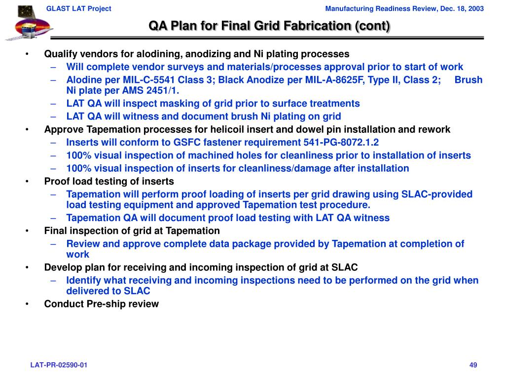 QA Plan for Final Grid Fabrication (cont)
