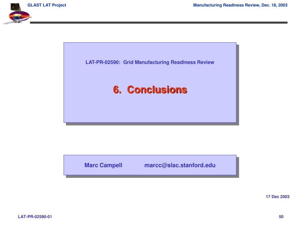 LAT-PR-02590:  Grid Manufacturing Readiness Review