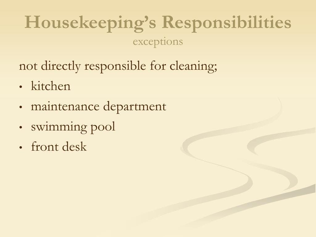 ppt chapter powerpoint presentation id  housekeeping s responsibilities