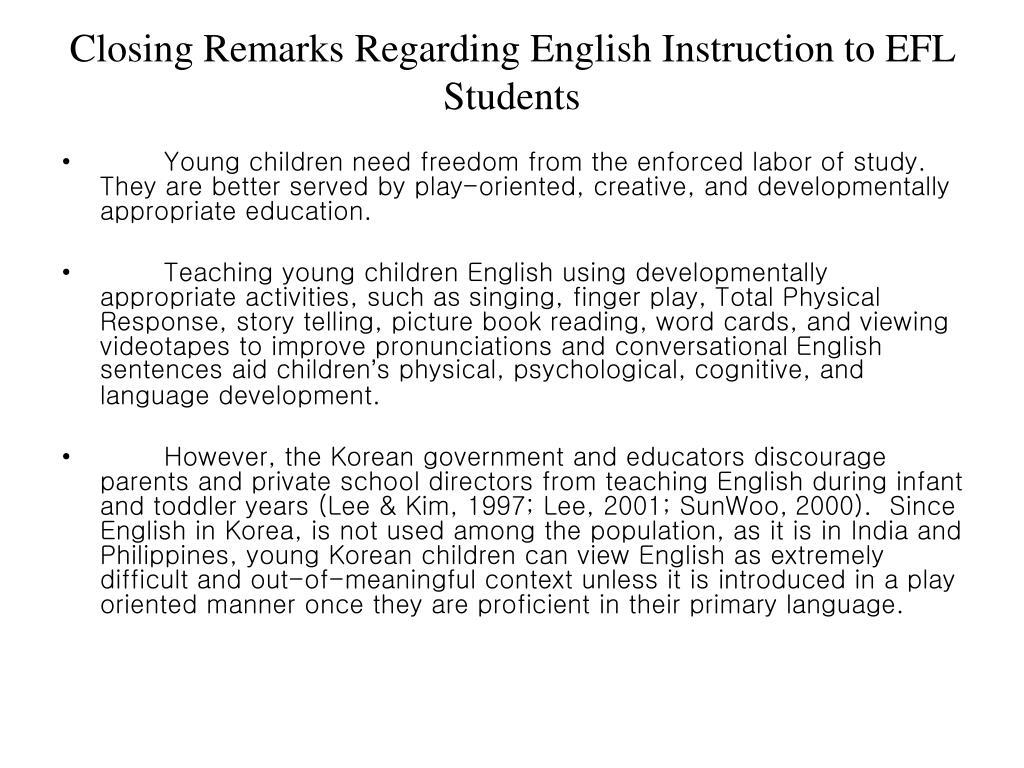 Closing Remarks Regarding English Instruction to
