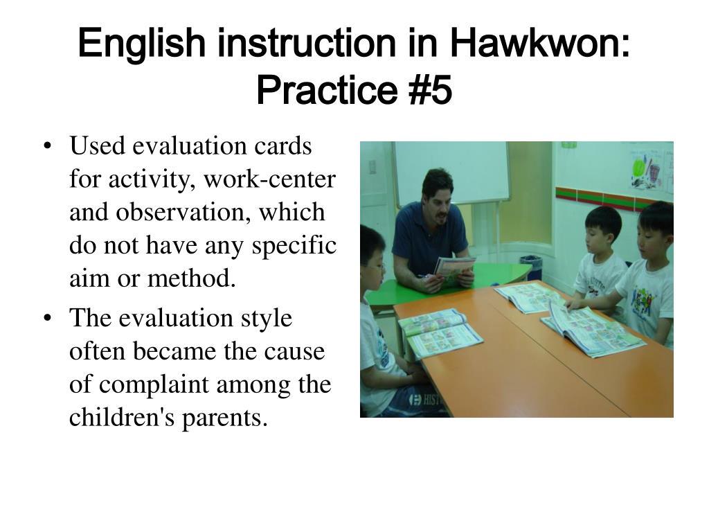 English instruction in Hawkwon: