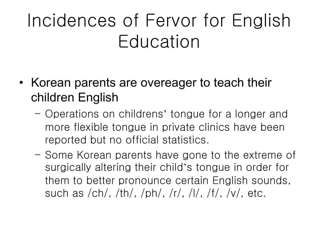 Incidences of Fervor for English Education