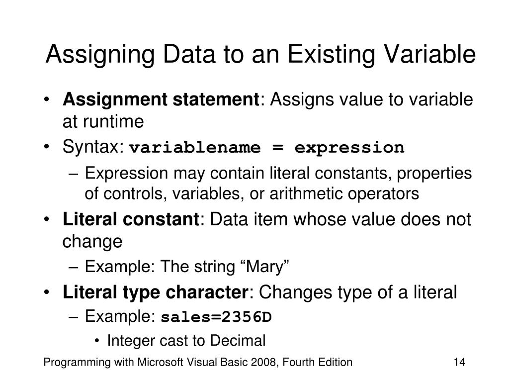 Assigning Data to an Existing Variable