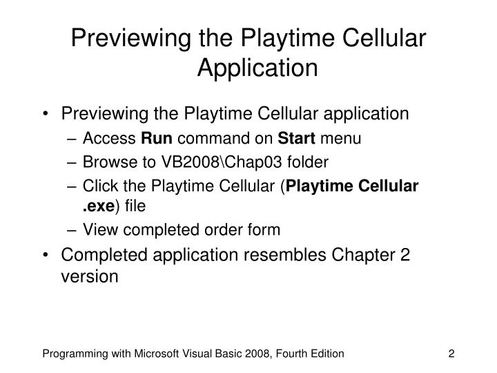 Previewing the playtime cellular application