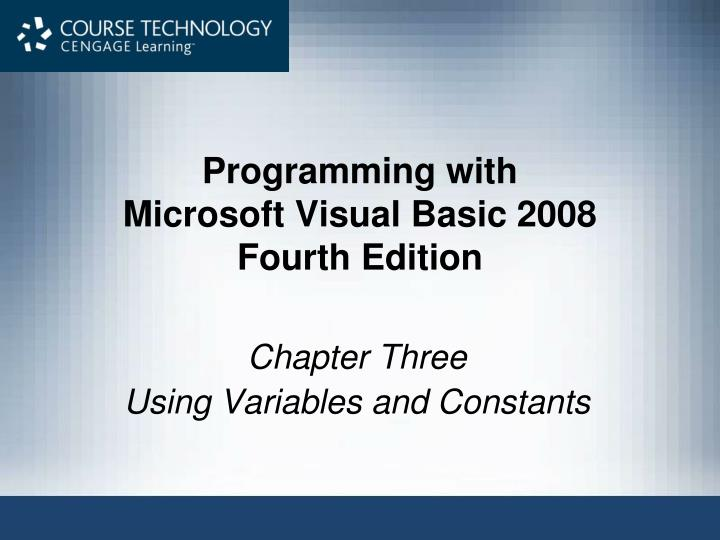 Programming with microsoft visual basic 2008 fourth edition