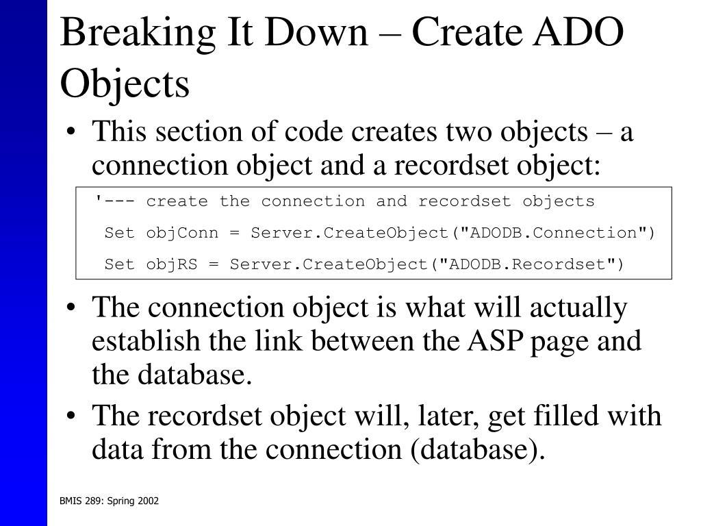 Breaking It Down – Create ADO Objects