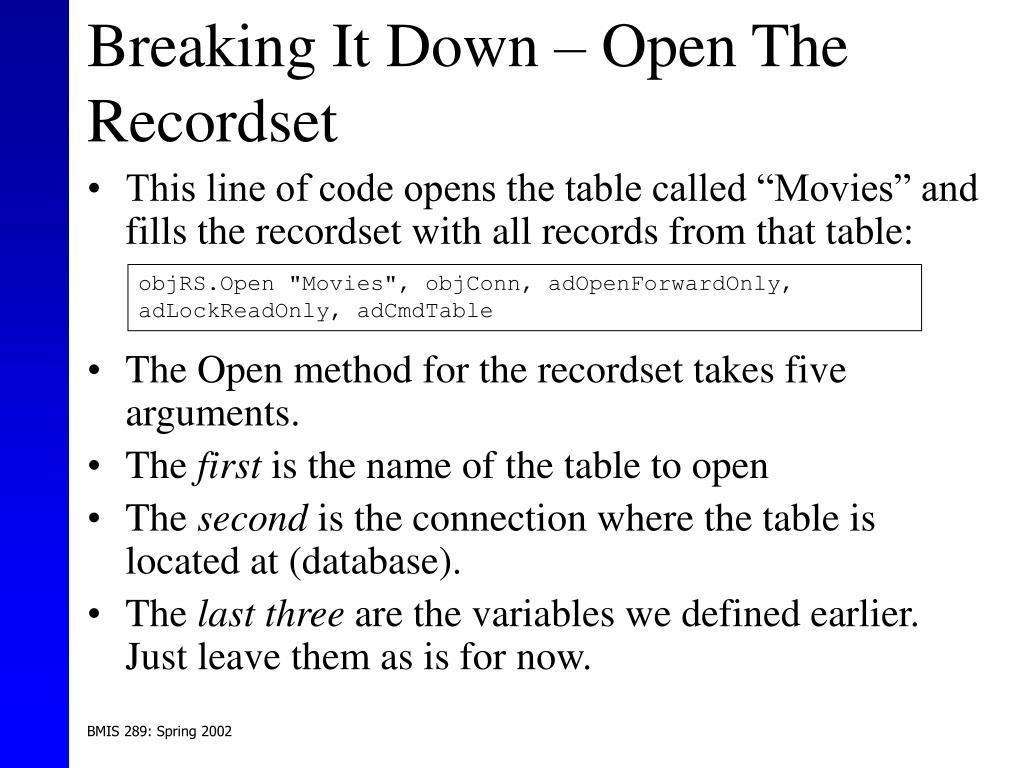 Breaking It Down – Open The Recordset