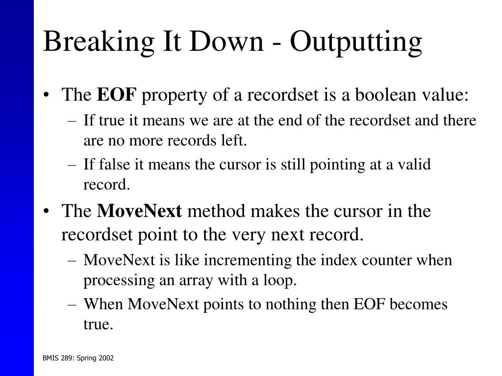 Breaking It Down - Outputting