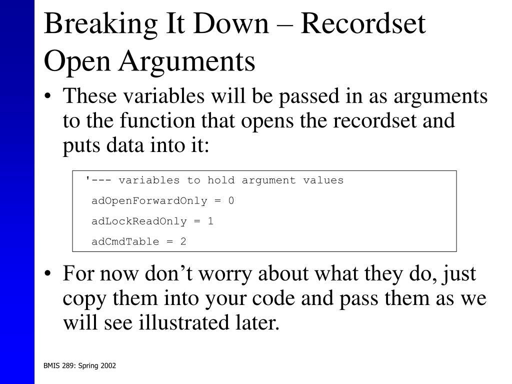Breaking It Down – Recordset Open Arguments