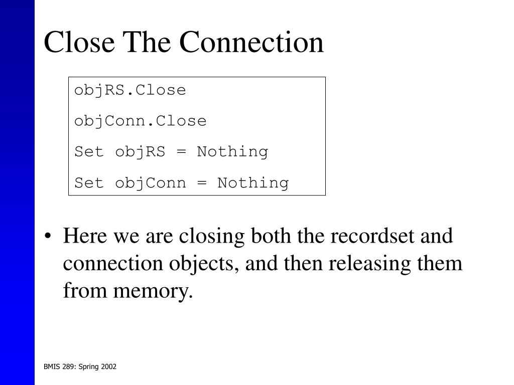 Close The Connection