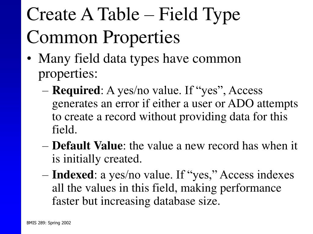 Create A Table – Field Type Common Properties