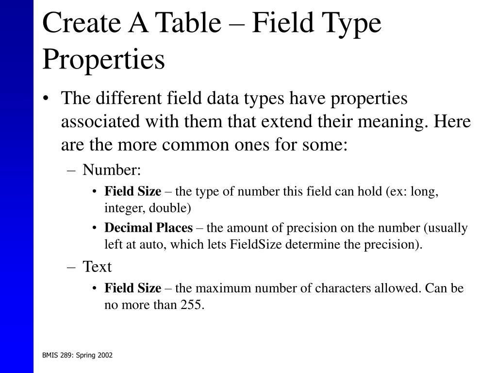 Create A Table – Field Type Properties