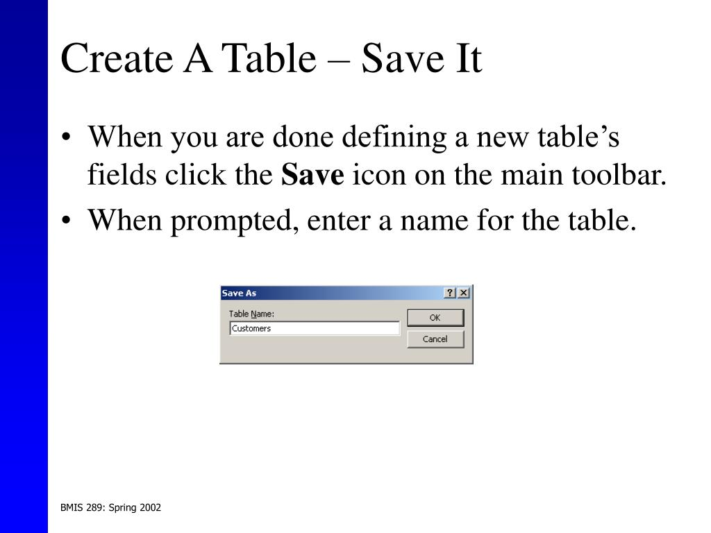 Create A Table – Save It