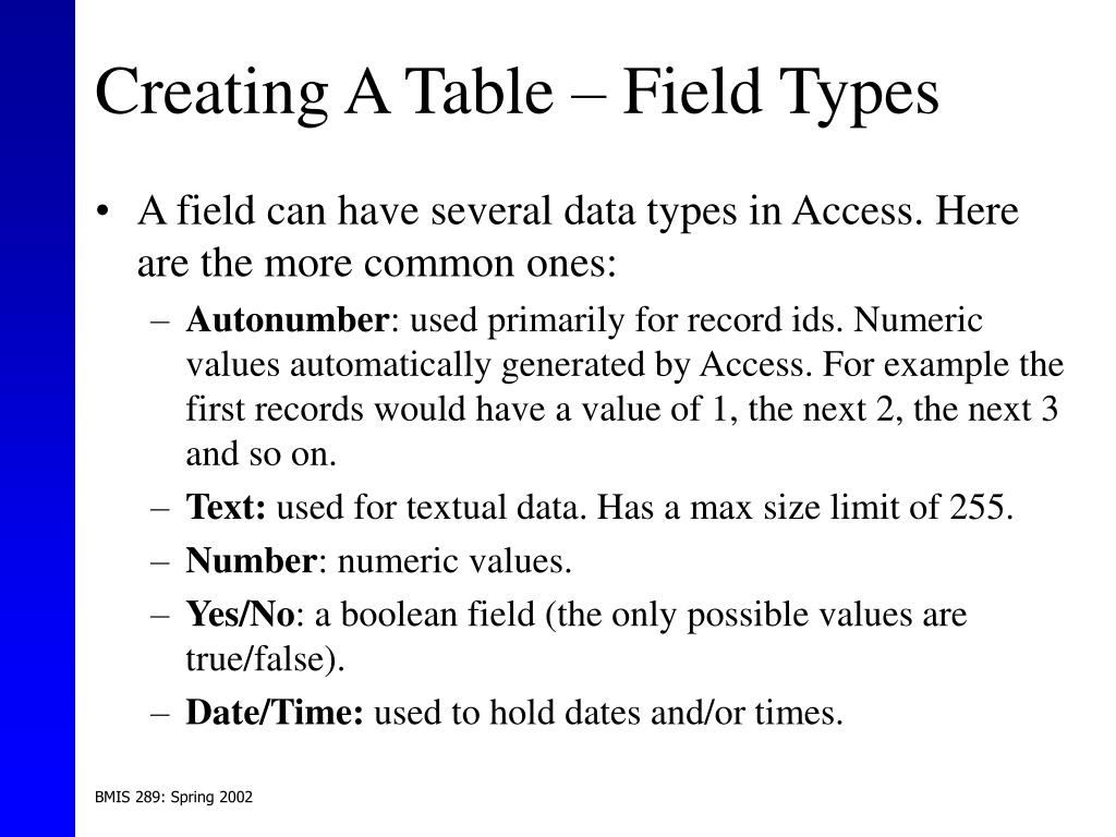 Creating A Table – Field Types