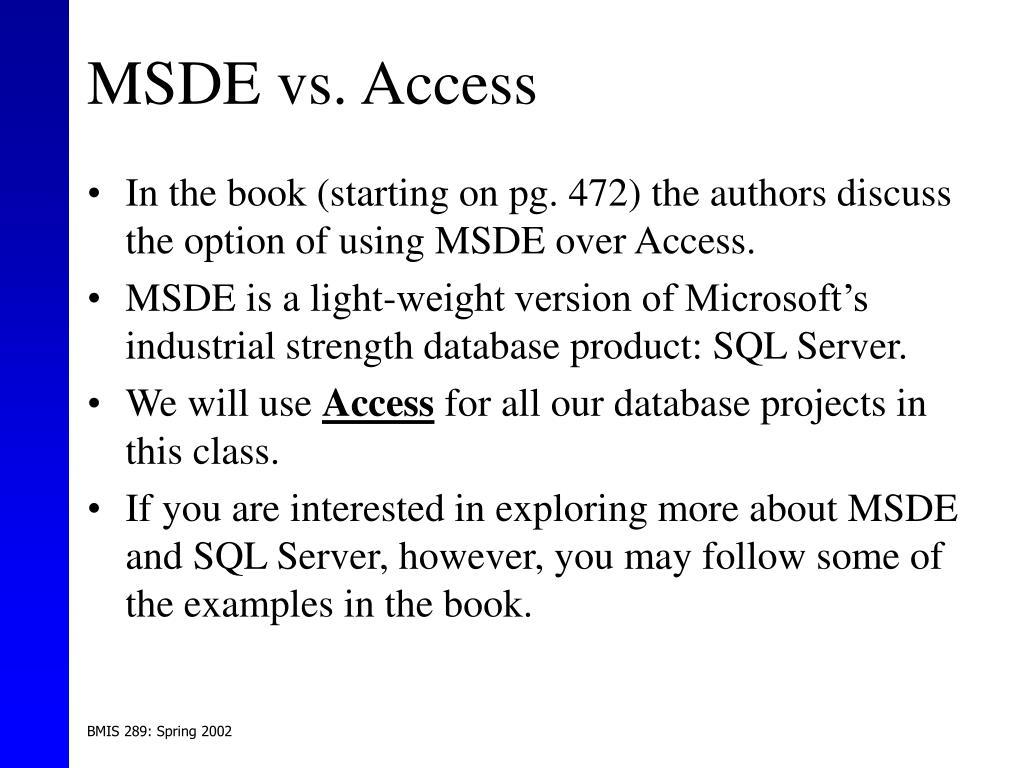 MSDE vs. Access