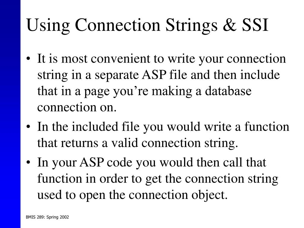 Using Connection Strings & SSI