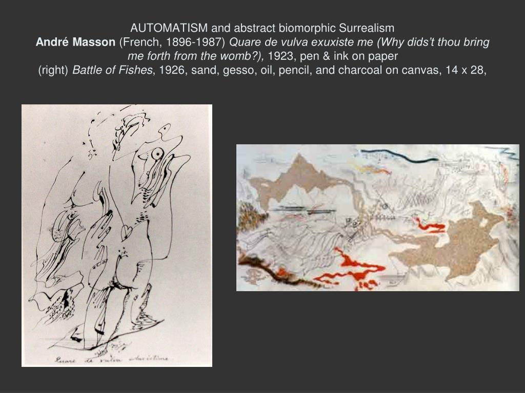 AUTOMATISM and abstract biomorphic Surrealism