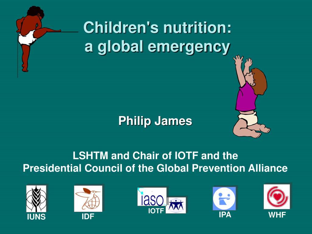Children's nutrition: a global emergency