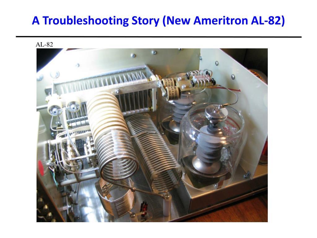 A Troubleshooting Story (New Ameritron AL-82)