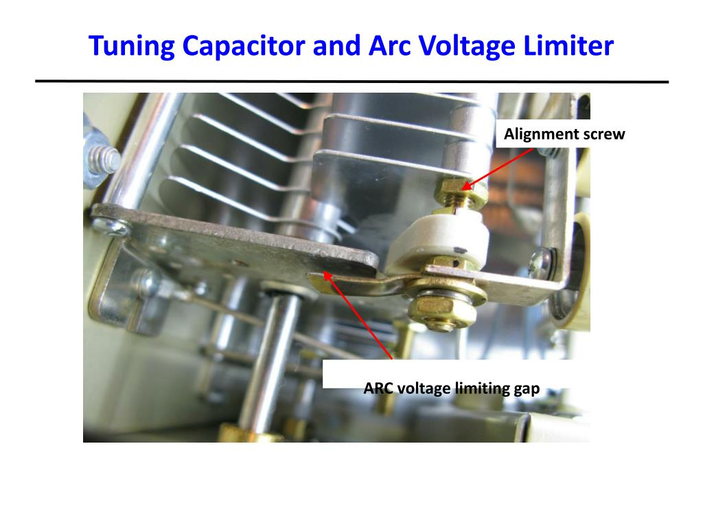Tuning Capacitor and Arc Voltage Limiter