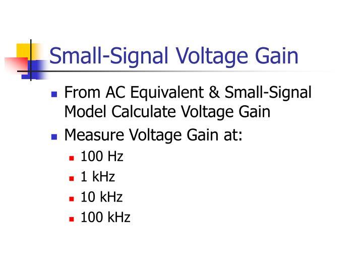 Small-Signal Voltage Gain