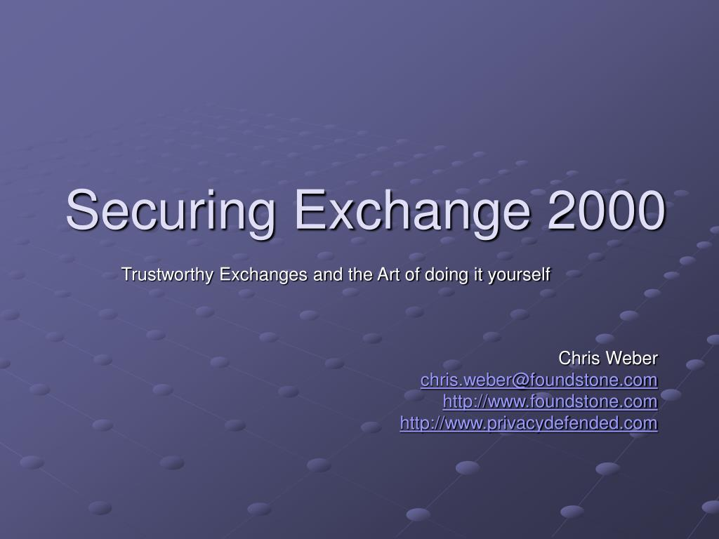 Securing Exchange 2000