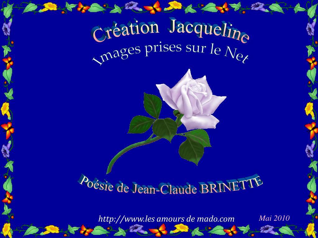 Création  Jacqueline