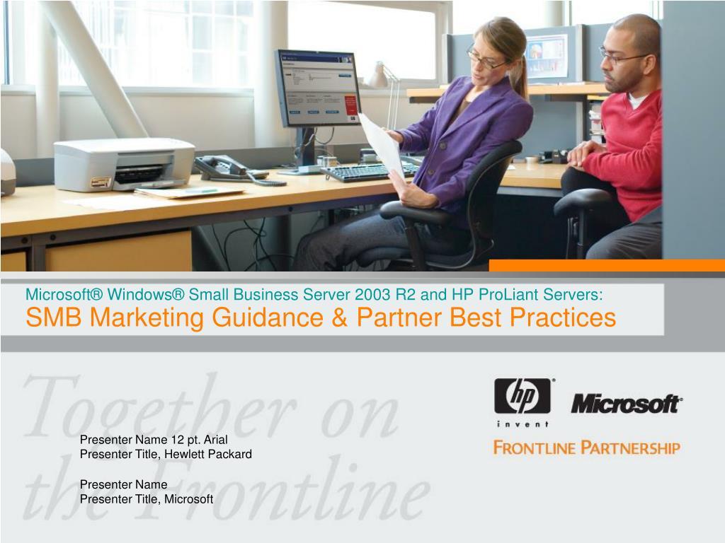 Microsoft® Windows® Small Business Server 2003 R2 and HP ProLiant