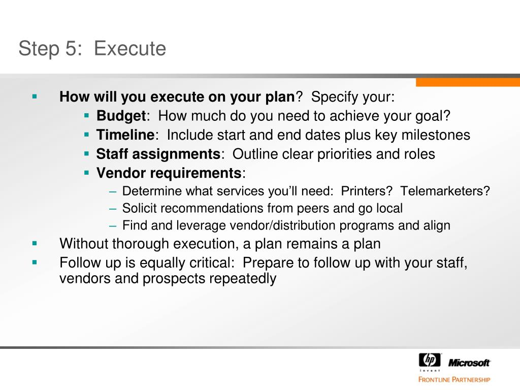 How will you execute on your plan