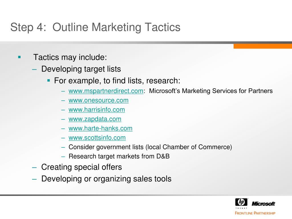 Step 4:  Outline Marketing Tactics