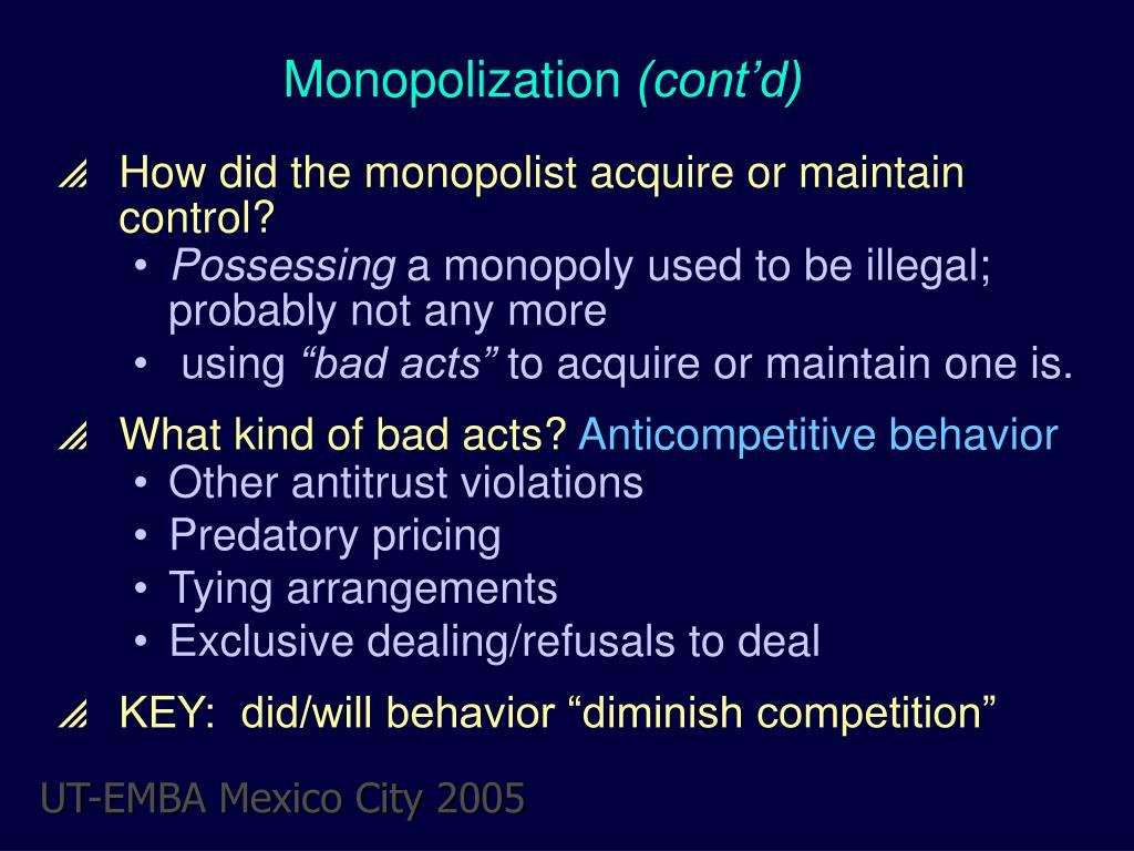 Monopolization