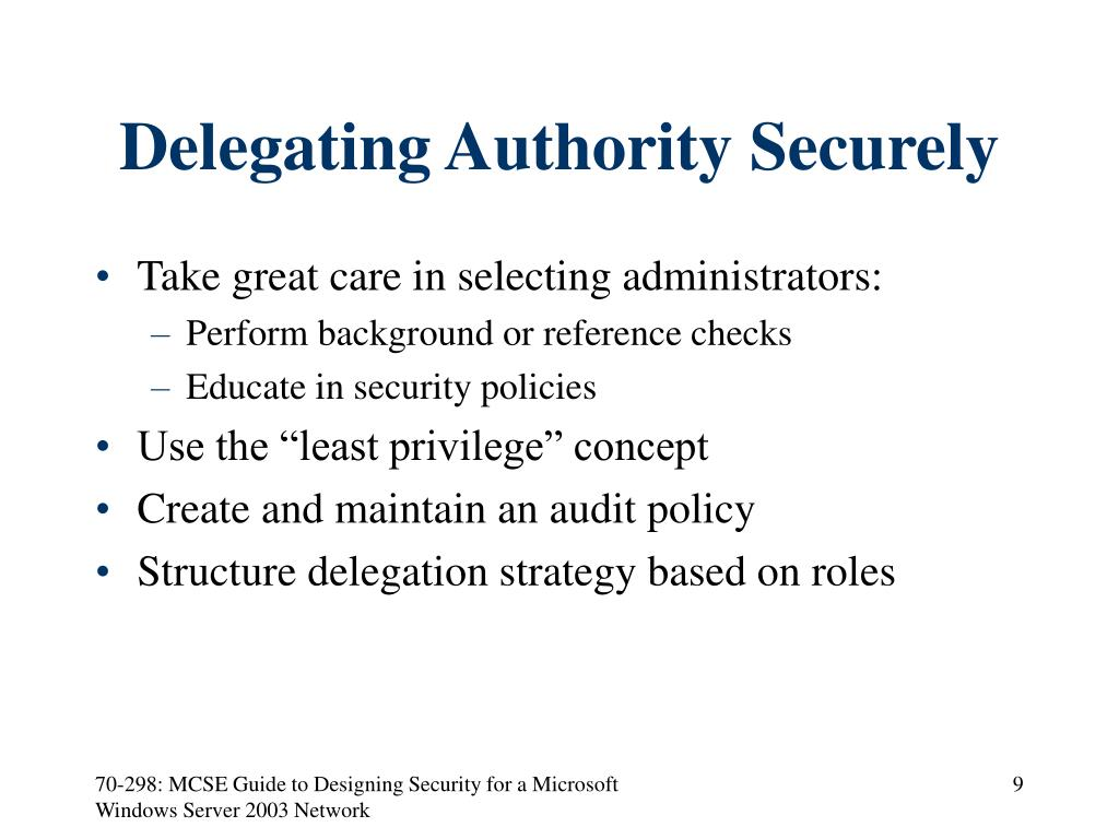 Delegating Authority Securely