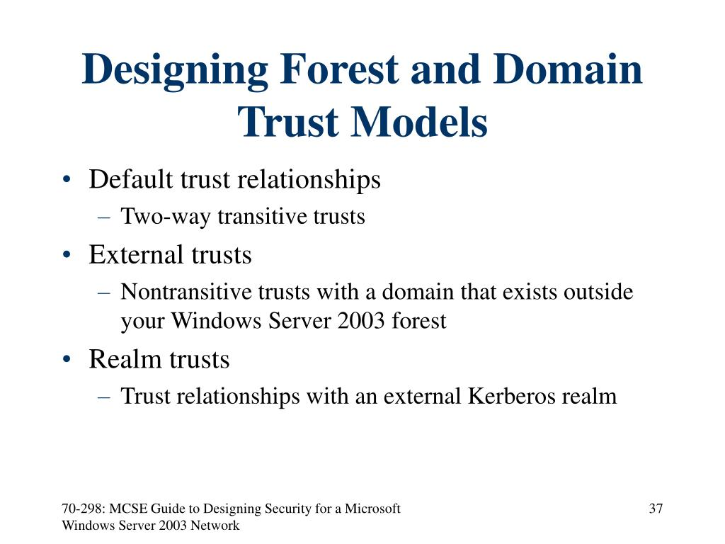 Designing Forest and Domain Trust Models