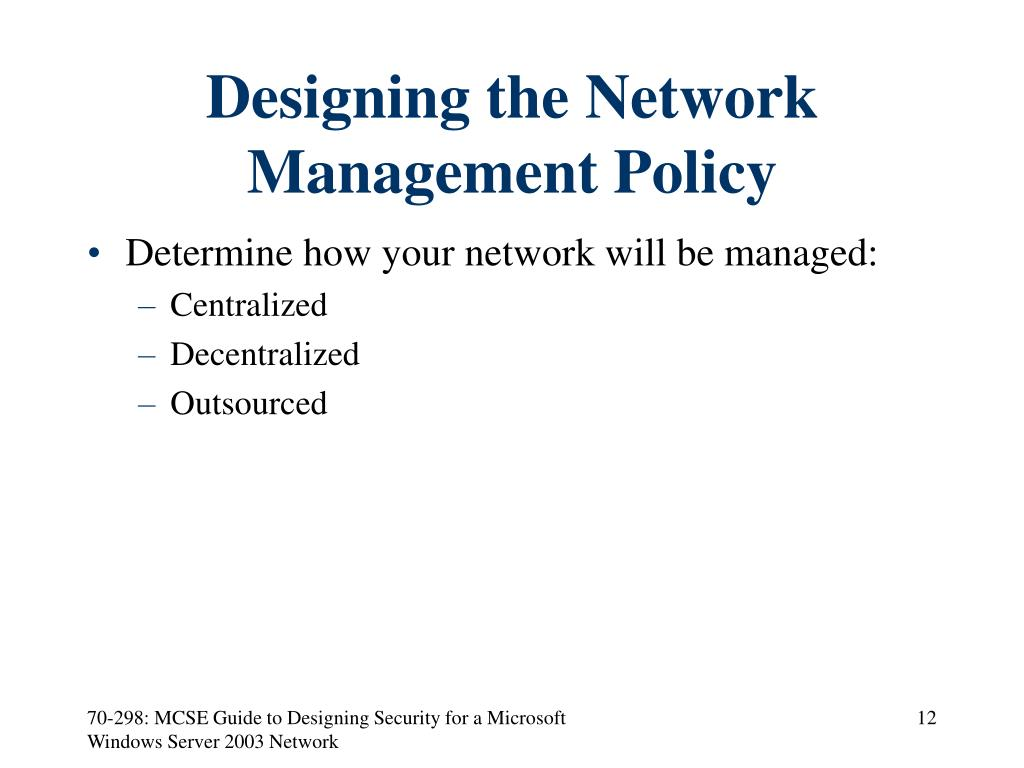 Designing the Network Management Policy