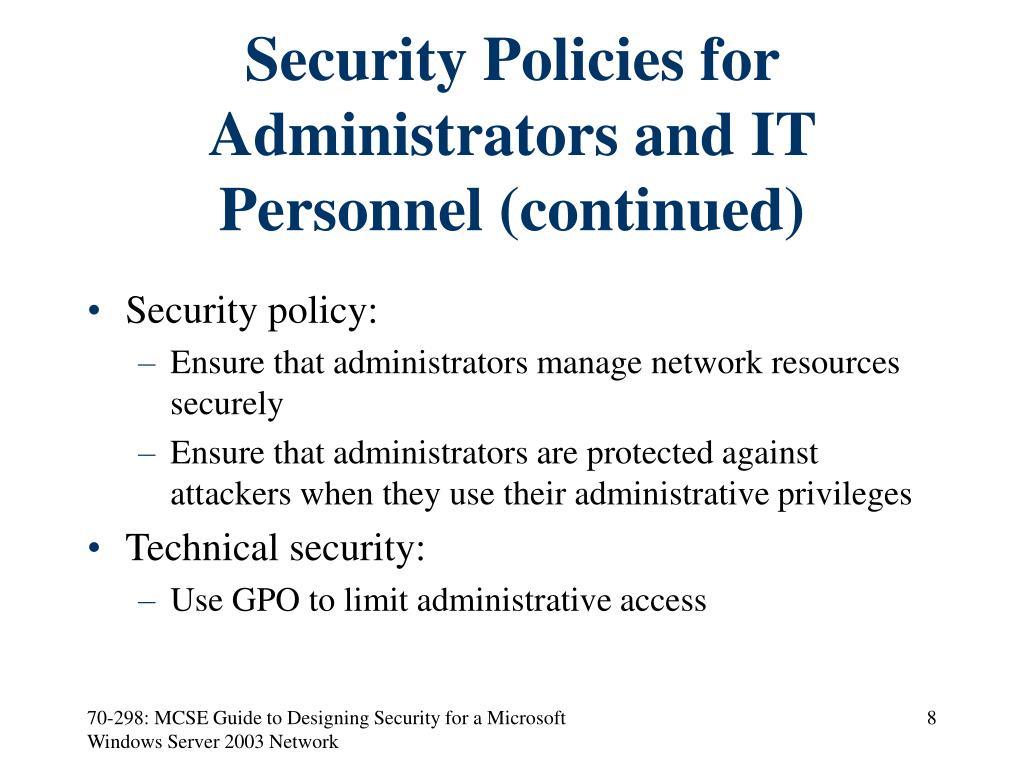 Security Policies for Administrators and IT Personnel (continued)