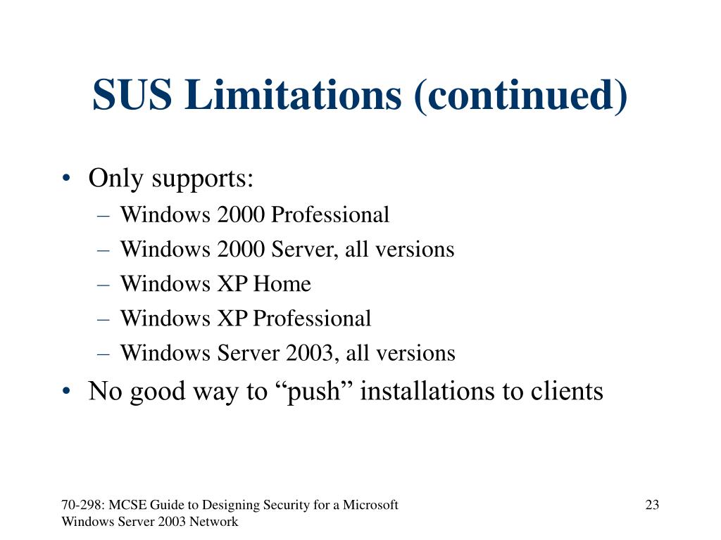 SUS Limitations (continued)