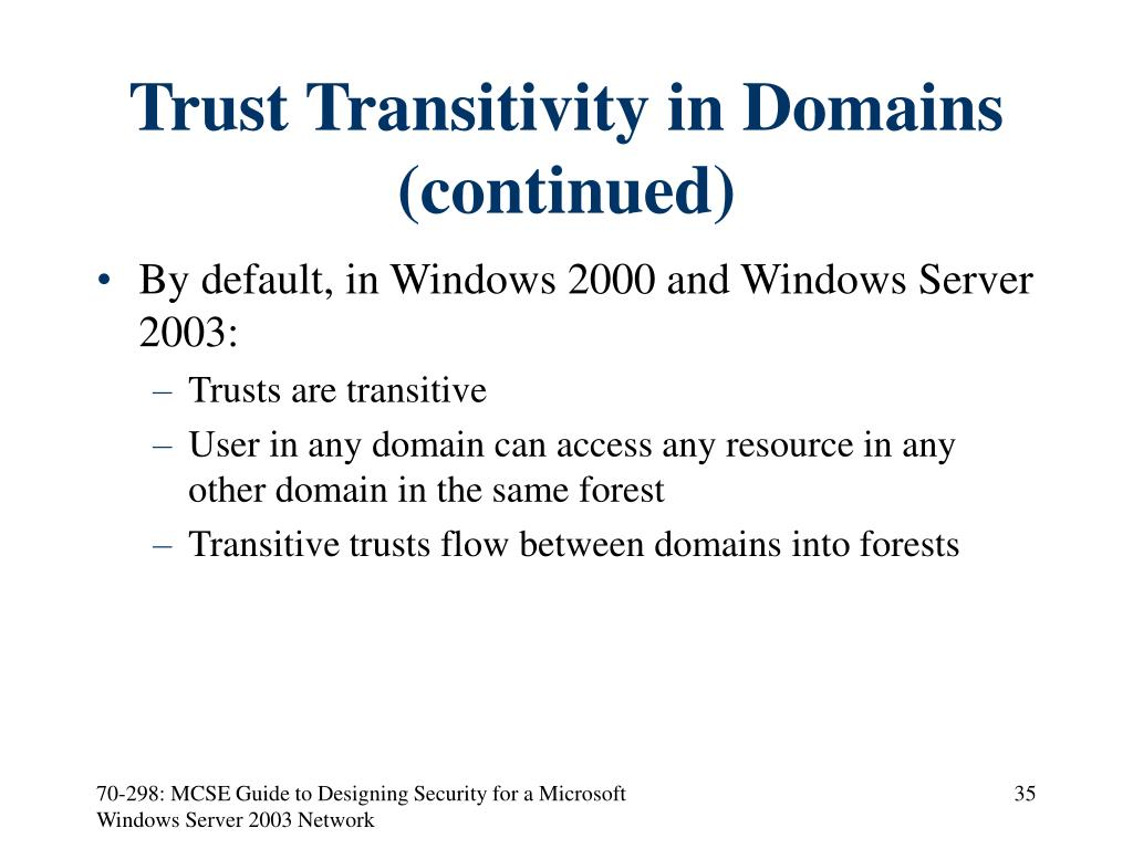 Trust Transitivity in Domains (continued)