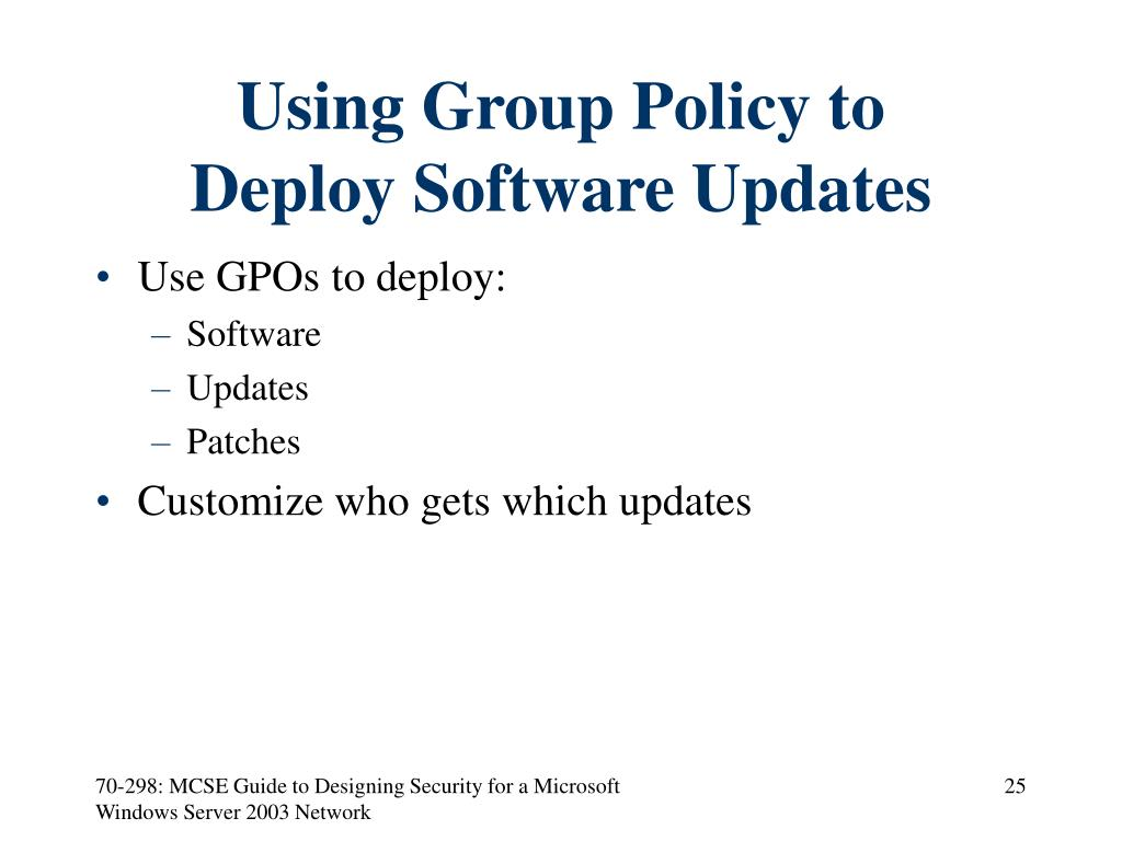 Using Group Policy to