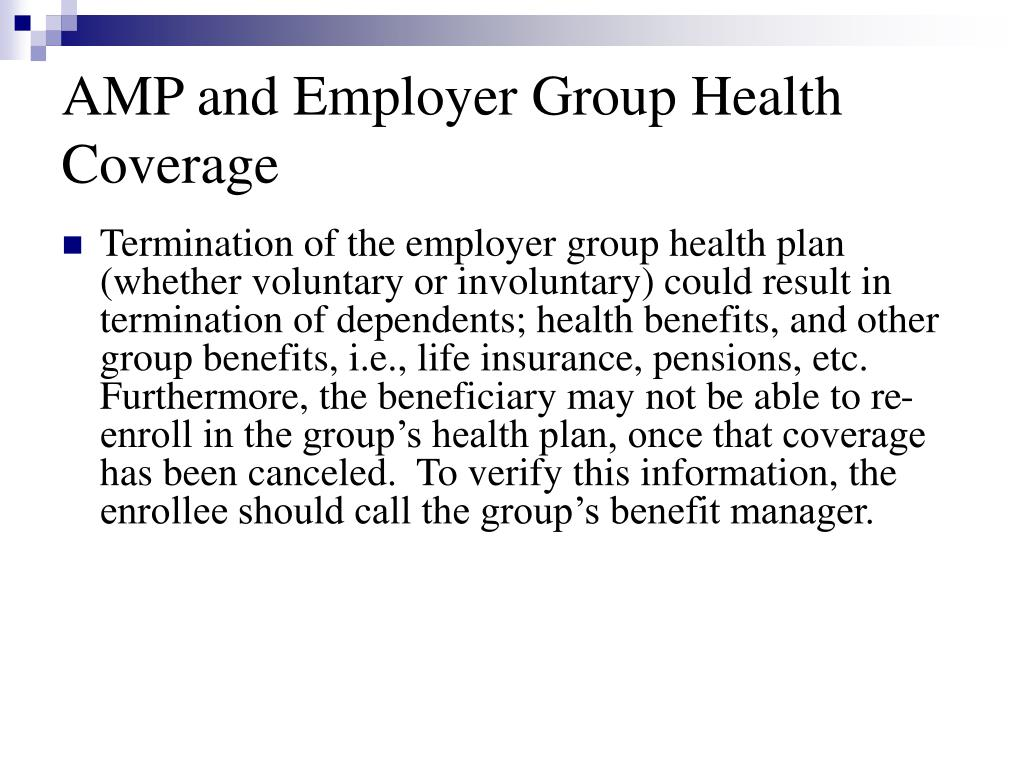AMP and Employer Group Health Coverage