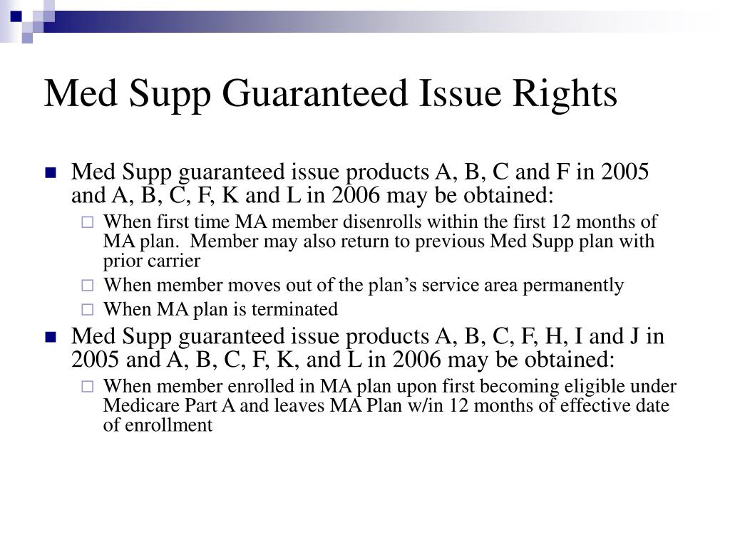 Med Supp Guaranteed Issue Rights