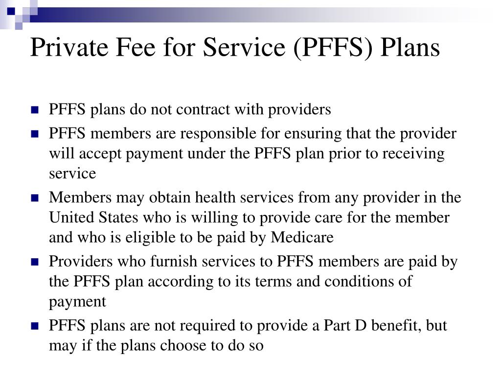 Private Fee for Service (PFFS) Plans